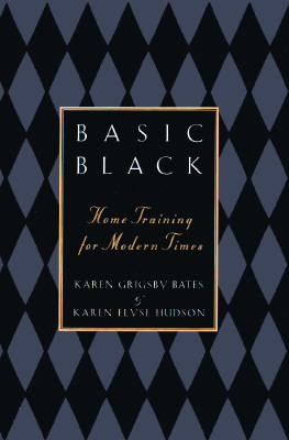 Click for more detail about Basic Black: Home Training for Modern Times by Karen Grigsby Bates