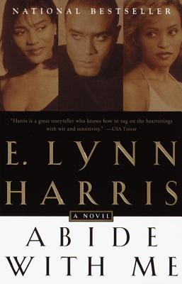 Click for more detail about Abide With Me: A Novel by E. Lynn Harris