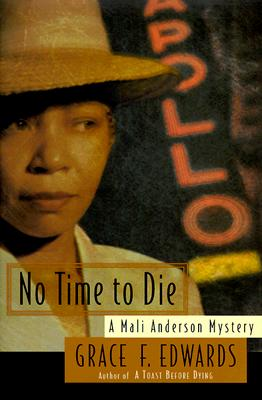 Click for more detail about No Time to Die by Grace Edwards