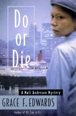 Click for more detail about Do or Die: A Mali Anderson Mystery by Grace Edwards