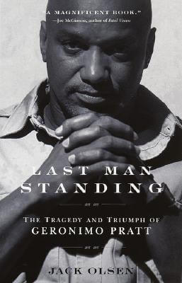 Click for a larger image of Last Man Standing: The Tragedy and Triumph of Geronimo Pratt