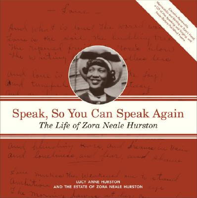 Click for more detail about Speak, So You Can Speak Again: The Life of Zora Neale Hurston by Lucy Hurston