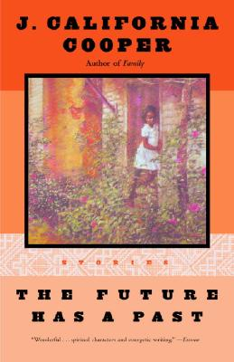 Click for more detail about The Future Has a Past by J. California Cooper