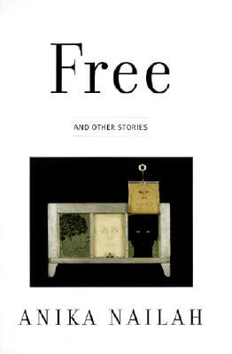 Click for more detail about Free and Other Stories by Anika Nailah