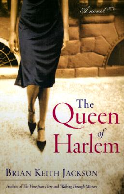Click for more detail about The Queen of Harlem by Brian Keith Jackson