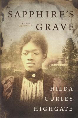 Click for more detail about Sapphire's Grave by Hilda Gurley Highgate