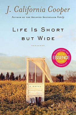 Book cover of Life Is Short But Wide by J. California Cooper