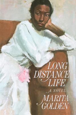 Click for more detail about Long Distance Life by Marita Golden