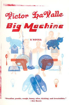 Book Cover Big Machine: A Novel by Victor Lavalle