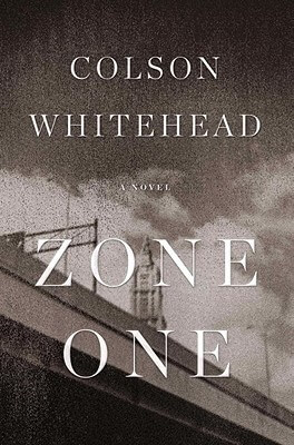 Click for a larger image of Zone One: A Novel