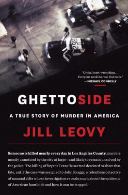 Click for a larger image of Ghettoside: A True Story of Murder in America