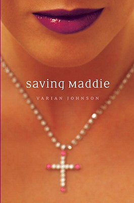 Click for more detail about Saving Maddie by Varian Johnson