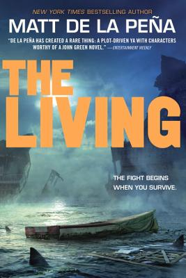 Click for more detail about The Living by Matt De La Peña