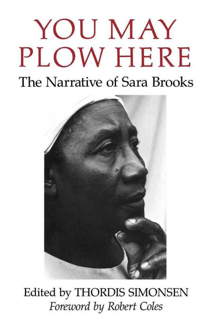 Click for more detail about You May Plow Here - the Narrative of Sara Brooks by Sara Brooks