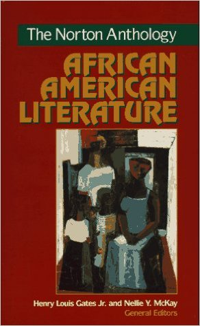 Click for more detail about The Norton Anthology of African American Literature by Henry Louis Gates, Jr. and Nellie Y. McKay