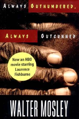Click for more detail about Always Outnumbered, Always Outgunned by Walter Mosley
