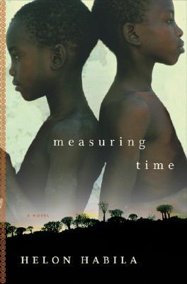 Book Cover Measuring Time: A Novel by Helon Habila