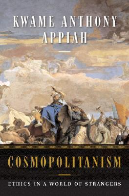 Click for more detail about Cosmopolitanism: Ethics in a World of Strangers (Issues of Our Time Series) by Kwame Anthony Appiah