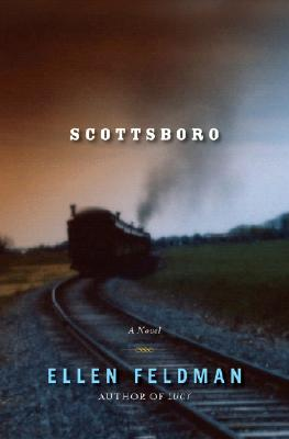 Click for more detail about Scottsboro: A Novel by Ellen Feldman
