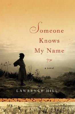 Click to go to detail page for Someone Knows My Name: A Novel