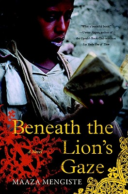 Discover other book in the same category as Beneath The Lion's Gaze: A Novel by Maaza Mengiste