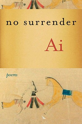 Click for more detail about No Surrender: Poems by Ai Ogawa