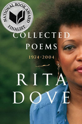 Click for more detail about Collected Poems: 1974–2004 by Rita Dove