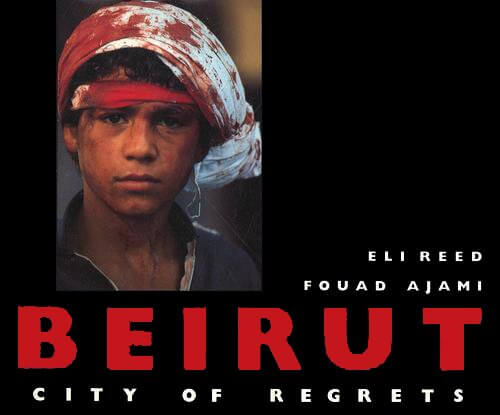 Book Cover Beirut: City of Regrets by Eli Reed