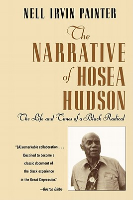 Click for a larger image of The Narrative of Hosea Hudson: The Life and Times of a Black Radical