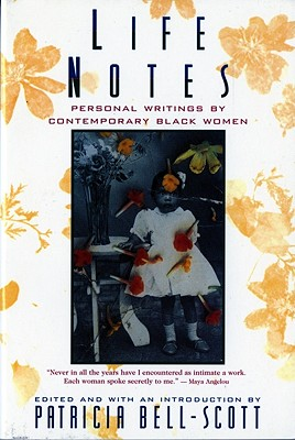 Click for a larger image of Life Notes: Personal Writings by Contemporary Black Women