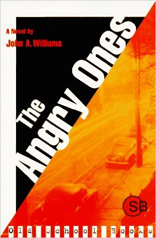 Click for more detail about The Angry Ones by John A. Williams