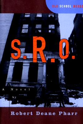 Click for more detail about S. R. O. (Old School Books Series) by Robert Deane Pharr