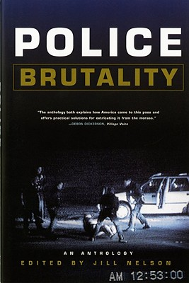 Click for a larger image of Police Brutality: An Anthology