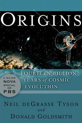 Book Cover Origins: Fourteen Billion Years Of Cosmic Evolution by Neil Degrasse Tyson and Donald Goldsmith