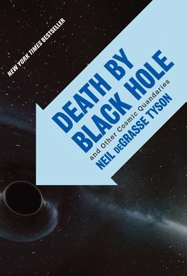 Book Cover Death By Black Hole: And Other Cosmic Quandaries by Neil deGrasse Tyson