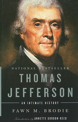 Book Cover Thomas Jefferson: An Intimate History by Fawn M. Brodie