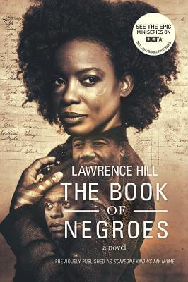 Click for a larger image of The Book Of Negroes: A Novel (Movie Tie-In Edition)  (Movie Tie-In Editions)