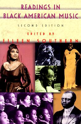 Book Cover Readings in Black American Music (Second Edition) by Eileen Southern