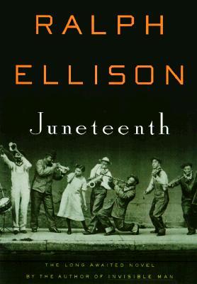 Book Cover Juneteenth: A Novel by Ralph Ellison