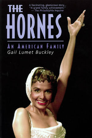 Click for more detail about The Hornes by Gail Lumet Buckley