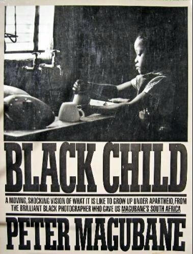 Click for more detail about Black Child by Peter Magubane