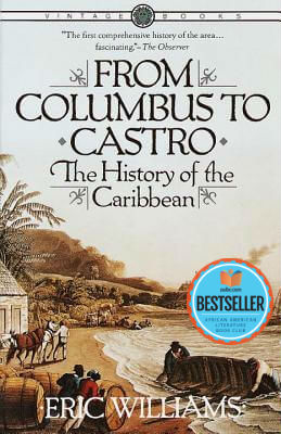 Click for more detail about From Columbus To Castro: The History Of The Caribbean 1492-1969 by Eric Williams