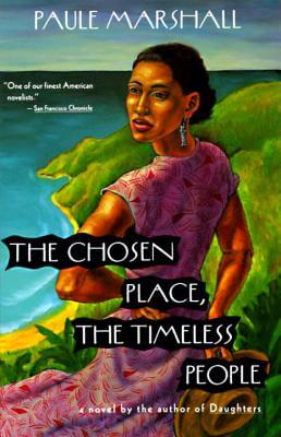 Click for more detail about The Chosen Place, The Timeless People by Paule Marshall