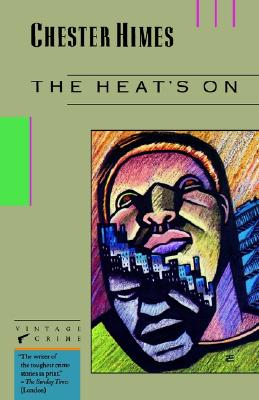 Click for more detail about The Heat's On by Chester Himes