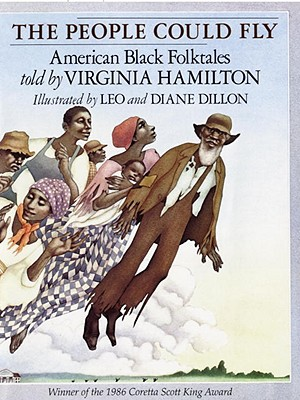 Click for more detail about The People Could Fly: American Black Folktales by Virginia Hamilton