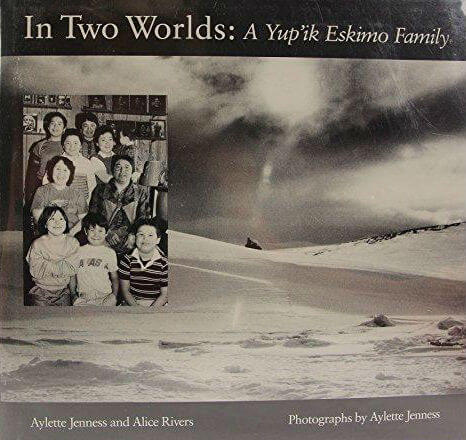 Click for a larger image of In Two Worlds: A Yu'pik Eskimo Family