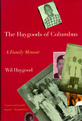Book Cover The Haygoods Of Columbus: A Love Story by Wil Haygood