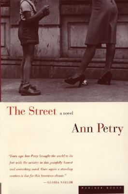 Click for more detail about The Street: A Novel by Ann Petry