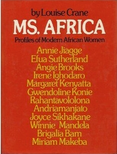 Click for a larger image of Ms. Africa: Profiles of Modern African Women
