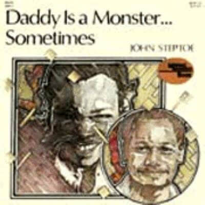 Click for more detail about Daddy is a Monster … Sometimes by John Steptoe